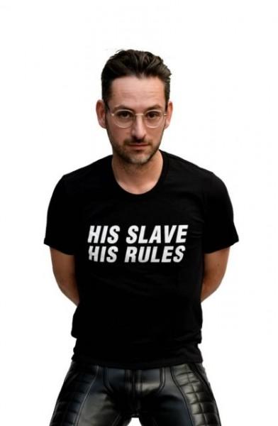 Mister B T-Shirt HIS SLAVE